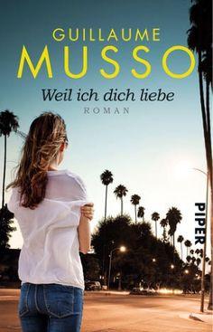 lenisvea's Bücherblog: Weil ich Dich liebe von Guillaume Musso