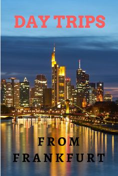 Can't decide which places to visit in the middle of Germany? Here are some great day trips around Frankfurt. #daytrips #frankfurt #germany