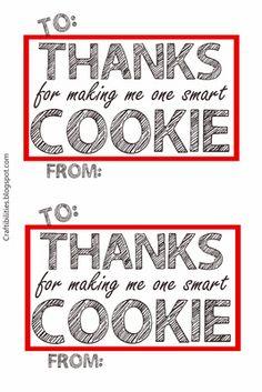 New Gifts For Kids Girls Teacher Appreciation Ideas Teacher Thank Yous, Teacher Gift Tags, Teacher Presents, Smart Cookie Printable, Free Printable, One Smart Cookie, Daisy, Teacher Appreciation Week, Volunteer Appreciation
