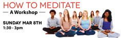 Join us for this introductory course to meditation on March 8th at 1:30pm.