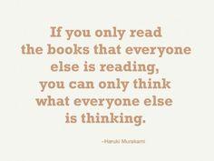 ~ Haruki Murakami