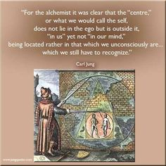 """""""For the alchemist it was clear that the """"centre,"""" or what we would call the…"""