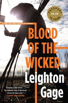 Blood of the Wicked - Leighton Gage (Brazil)
