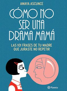 ¿Eres una 'drama mamá'?