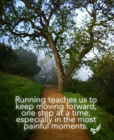 Running teaches us to keep moving forward, one step at a time.love this analogy between running & life. Running Quotes, Sport Quotes, Running Motivation, Fitness Motivation, Running Posters, Marathon Motivation, Workout Quotes, Exercise Motivation, Moving Forward Quotes