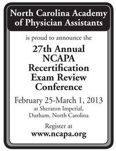 North Carolina Academy of Physician Assistants 27th Annual Recertification Exam Review Conference, Feb. 25-March 1