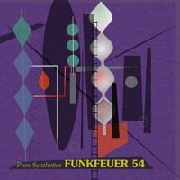 Funkfeuer 54 - Pure Synthetics by Funkfeuer 54 on SoundCloud