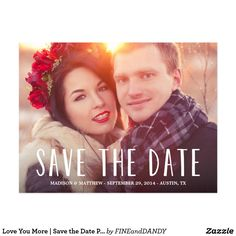 Love You More   Save the Date Postcard