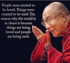 Dalai Lama wisdom about the chaos in the world. Quotable Quotes, Wisdom Quotes, Quotes To Live By, Me Quotes, Motivational Quotes, Inspirational Quotes, Chaos Quotes, Evil Quotes, Compassion Quotes