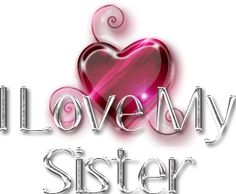 Image result for glitter love u sweet sis pic