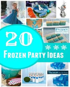 20 Frozen Birthday Party Ideas