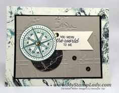 Going Global compass with the Going Places paper. Stampin' Up! new Occasions catalog products. Masculine card. www.mystamplady.com