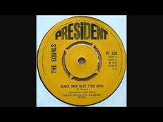 The Equals - Black Skin Blue Eyed Boys (1970 President Records)