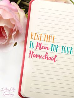 don't get lost in chaos, ideas for the best time to plan for your homeschool