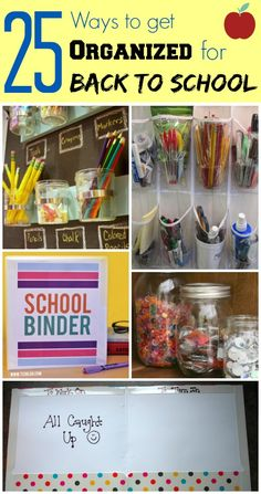 25 Ways to get Organized for Back to School