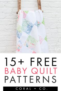 Easy Free Baby Quilt Patterns for Beginners.  Find the perfect baby boy quilt pattern or baby girl quilt pattern in this fun list.  Lots of Fat Quarter Friendly patterns make this the perfect way to use precuts.  Click to find your favorite quilt pattern to sew!