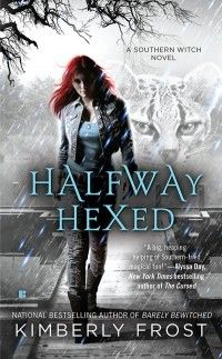 Halfway Hexed (Southern Witch #3) by Kimberly Frost