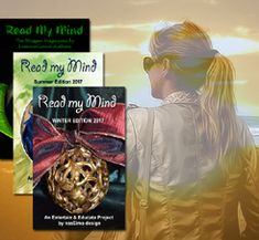 Read My Mind is an exciting and international magazine with fresh, educational, and informative content. The concept was born in January RMM is available three times a year. In spring, summer, and winter. Come and read my mind.