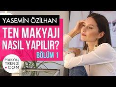 Yasemin Özilhan Ten Makyajı Nasıl Yapılır? - Bölüm 1 - Hamiyet Akpınar İle - YouTube
