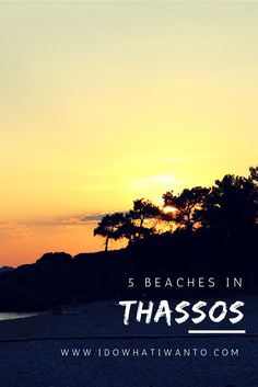 5 beaches in Thassos not to miss if you want to take the most out of this Greek Island. Travelling in Greece. Wanderlust in Europe