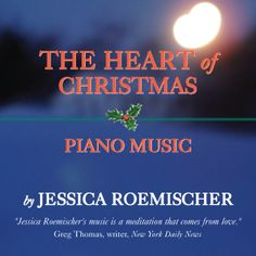 Jessica Roemischer's award-winning interpretations of holiday favorites. This uplifting collection of Christmas carols and pieces is a gift that will bring inspiration, relaxation and joy to you this holiday season.  Twelve beautiful selections in all!  1. Come, O Long Expected Jesus  2. Jesu, Joy of Man's Desiring  3. The First Noel  4. Joy To The World  5. Jingle Bells  6. O, Come All Ye Faithful  7. Angels We Have Heard on High  8. What Child Is This?  9. Ave Maria  10. Go Tell It On The…