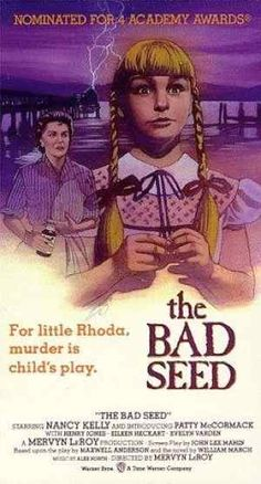 The Bad Seed movie (Mervyn LeRoy, of the scarier movies I've seen in my life, just something about evil humans, but kids are the worst. Horror Movie Posters, Best Horror Movies, Classic Horror Movies, Cinema Posters, Horror Films, Scary Movies, Old Movies, Vintage Movies, Classic Movies
