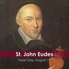 """""""Our wish, our object, our chief preoccupation must be to form #Jesus in ourselves."""" -St. #JohnEudes  Join the @cathapostlectr in commemorating the #FeastDay of #Saint John Eudes, priest, parish missionary and founder of two religious communities."""