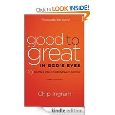 Chip Ingram - Good to Great in God's Eyes