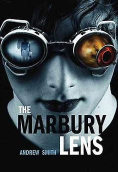 The Marbury Lens by Andrew Smith | Bookish