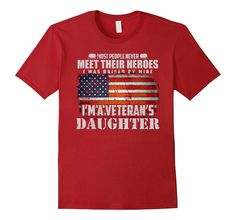 Veteran Fathers day shirts Gifts I'm a Veterans Daughter US