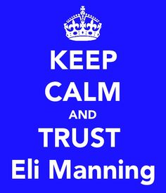just bELIeve and he will dELIver (I love this)....Not a Giants fan, but I'm pulling for them to beat the Patriots!