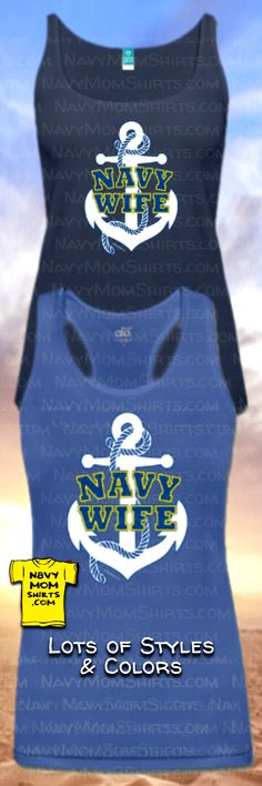 NAVY WIFE TANK TOPS with Anchor! <3 Love These! {other styles too} - NavyMomShirts.com #NavyWife #NavyWifeShirts #Anchor #AnchorTankTops Us Navy Shirts, Mom Shirts, Navy Mom, Navy Wife, Create T Shirt, Hoodies, Sweatshirts, Shirt Style, Anchor