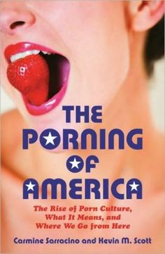 """Not an anti-porn diatribe, The Porning of America is resolutely pro-sex. Sarracino and Scott contend that, to make the most of our hard-won sexual freedom, we must thoughtfully—and honestly—evaluate what might be liberating about porn as well as what might be damaging. Nuanced, timely, and urgent, The Porning of America will change how you see the world around you."""