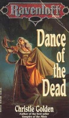 Dance Of The Dead (Ravenloft, book 3) by Christie Golden