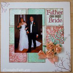 #papercraft #scrapbook #layout. Walking down the aisle/ FatherDaughter dance