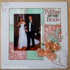 #papercraft #scrapbook #layout. Walking down the aisle/ FatherDaughter dance