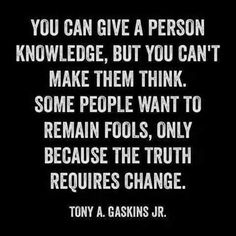 Truth requires change