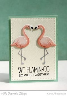 We Flamingo so well Together Handmade card from Karin Åkesdotter featuring Laina Lamb Design Flamingo Die-namics and Tickled Pink stamp set and Cross-Stitch Rectangle STAX Die-namics.