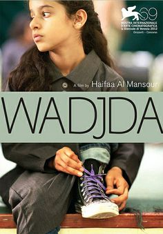 WADJDA:The First Saudi Arabian Movie Directed by A Woman. The film told story of a rebellious and brave girl who refuse to give up her dream of owning a bicycle