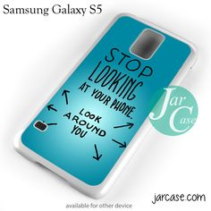 Stop Looking At Your Phone Phone case for samsung galaxy S3/S4/S5