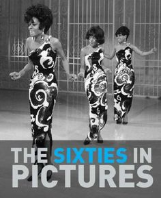 THE SUPREMES - The Sixties in Pictures, James Lescott, 2007