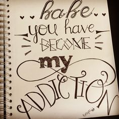 "Babe, you have become my addiction Relationship quote, song lyric ""because of you"" - neyo Typography"