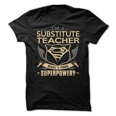 Substitute Teacher T Shirts, Hoodies. Check price ==► https://www.sunfrog.com/LifeStyle/Substitute-Teacher-91691235-Guys.html?41382
