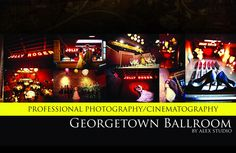 ALEX STUDIO PHOTOGRAPHY AND CINEMATOGRAPHY Maternity, Newborn, Head shot, Fashion portfolio Destination Wedding- Worldwide Travel Please contact us at 425.883.6800 http://www.alexphotography.com  info@alexphotography.com Georgetown Ballroom