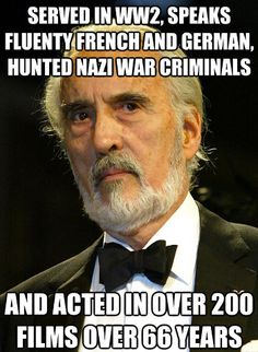 Could someone please start making Christopher Lee memes instead of Chuck Norris memes? That'd be great.
