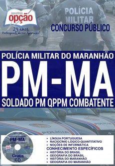 Apostila - SOLDADO PM QPPM COMBATENTE - Polícia Militar / MA