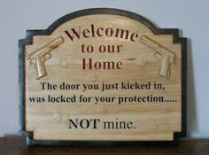 3D Gun Sign Plaque - Pistol Welcome Home Decor Sign- Hunter Gift Man Cave Decor Burglar Warning Wall Plaque Workshop Sign