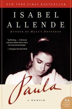 Paula: A Memoir (P.S.) by Isabel Allende, http://www.amazon.com/dp/0061564907/ref=cm_sw_r_pi_dp_f2iurb1SVBZQ3