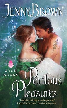 Perilous Pleasures by Jenny Brown