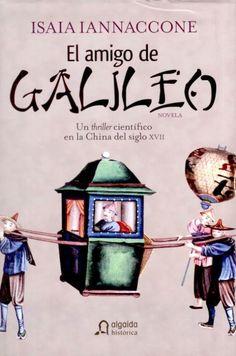 El amigo de Galileo, de Isaia Iannaccone.   Matemolivares